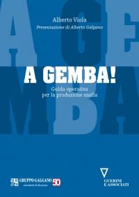 A GEMBA! Guida operativa per la produzione snella