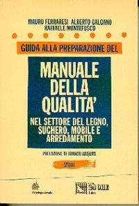 Guida alla preparazione del manuale della Qualità.